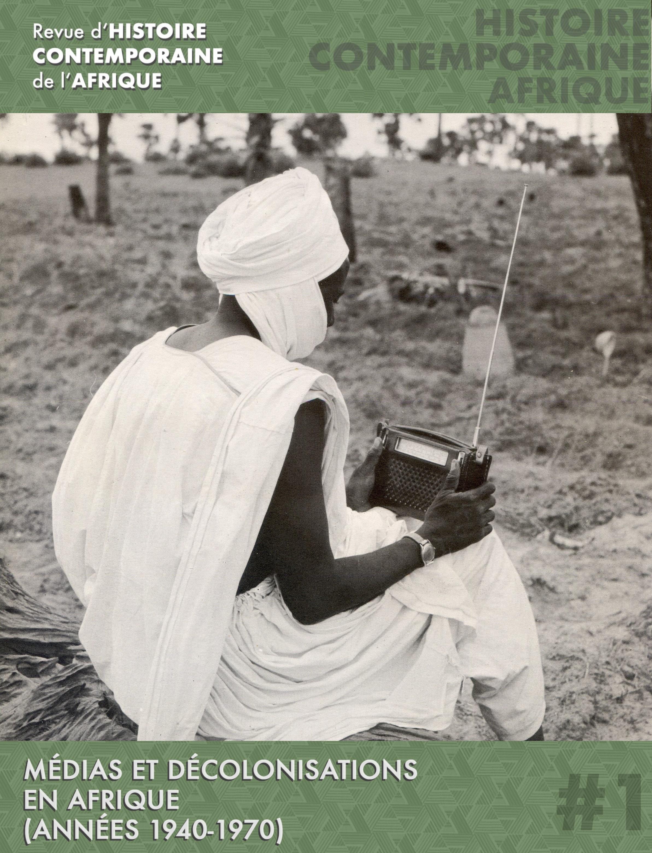 Afficher No 1 (2021): Médias et décolonisations en Afrique (années 1940-1970)